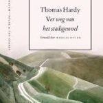 Eerste zin: Ver weg van het stadsgewoel – Thomas Hardy
