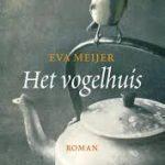 Eerste zin: Het vogelhuis – Eva Meijer