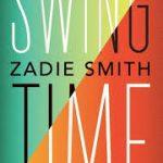 Eerste zin: Swing Time – Zadie Smith