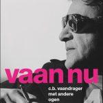 Cornelis Bastiaan Vaandrager: met het oog op morgen