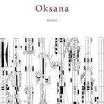 Eerste zin: Oksana: een ballet – Donald Niedekker