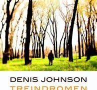 Elsa den Boer over een auteur uit het fonds (Denis Johnson) en een titel in een oeuvre (Treindromen)
