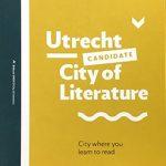 Utrecht gaat voor goud: kandidaat UNESCO City of Literature