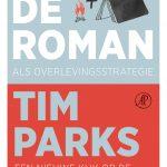 Anders lezen: de roman volgens Tim Parks