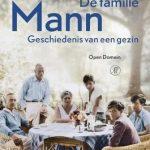 Lezen over levens: De familie Mann: geschiedenis van een gezin – Tilmann Lahme