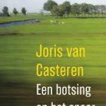 The making of… Een botsing op het spoor van Joris van Casteren