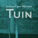 Recensie: Tuin – Vincent Van Meenen