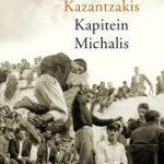 Eerste zin: Kapitein Michalis (Vrijheid of dood) – Nikos Kazantzakis
