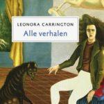 Recensie: Beneden / Alle verhalen – Leonora Carrington
