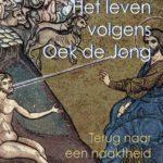 De harde mystiek van Oek de Jong en de zachte kant van W.F. Hermans