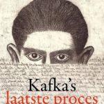 Recensie: Kafka's laatste erfenis: de strijd om een literaire nalatenschap – Benjamin Balint