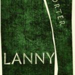 Max Porter laat Lanny zingen