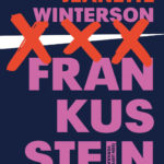 Sonnet 53 van Shakespeare, geciteerd in Frankissstein / Frankusstein van Jeanette Winterson