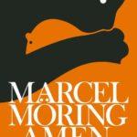 Eerste zin: Amen – Marcel Möring