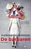 De barbaren - Alessandro Baricco
