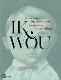 Ik wou - Toon Tellegen en Ingrid Godon