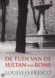 De tuin van de sultan van Rome - Louise Fresco