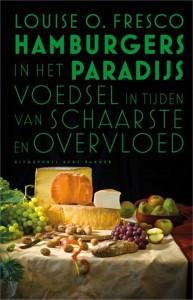 Hamburgers in het paradijs - Louise O. Fresco