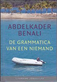 De grammatica van een Niemand - Abdelkader Benali