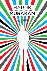 De kleurloze Tsukuru Tazaki en zijn pelgrimsjaren - Haruki Murakami