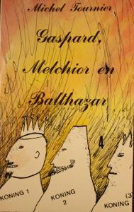 Gaspard, Melchior en Balthazar - Michel Tournier