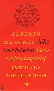 Alles voor het eerst, Geen verjaardagsbrief - Alberto Manguel