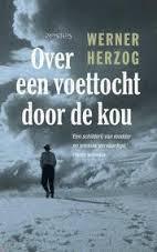 Over een voettocht door de kou - Werner Herzog