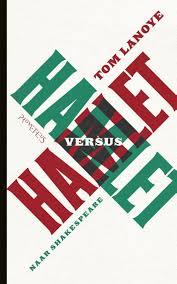 Hamlet vs Hamlet - Tom Lanoye