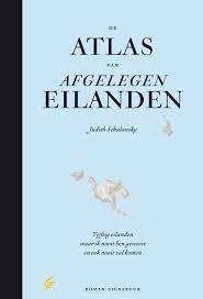 De atlas van afgelegen eilanden - Judith Schalansky