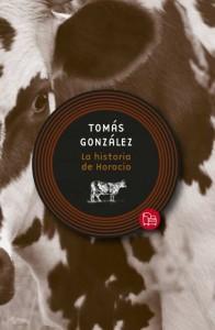 La historia de Horacio - Tomás González