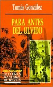 Para antes del olvido - Tomás González