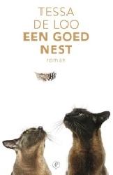 Een goed nest - Tessa de Loo