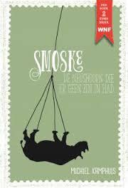 Smoske, de neushoorn die er geen zin in had - Michiel Kamphuis