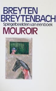 Mouroir, spiegelbeelden van een boek - Breyten Breytenbach