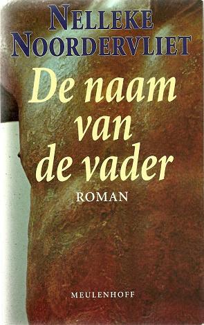 De naam van de vader - Nelleke Noordervliet