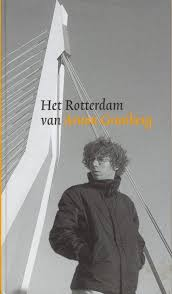 Het Rotterdam van Arnon Grunberg - Arnon Grunberg