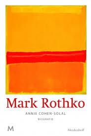Mark Rothko, biografie - Annie Cohen-Solal
