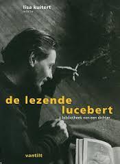 De lezende Lucebert, bibliotheek van een dichter - Lisa Kuitert