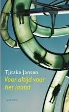 Voor altijd voor het laatste - Tjitske Jansen