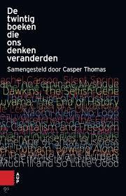 De twintig boeken die ons denken veranderden - Casper Thomas, redactie