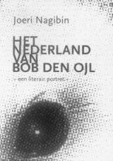 Het Nederland van Bob den Ojl - Joeri Nagibin