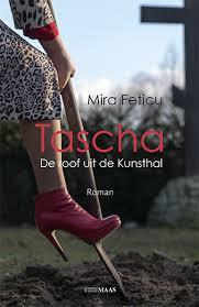 Tascha, de roof uit de Kunsthal - Mira Feticu