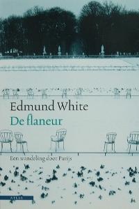 De flaneur - Edmund White