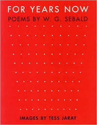 For years now - W.G. Sebald