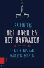 Het boek en het badwater - Lisa Kuitert