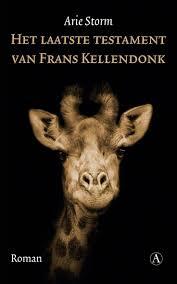 Het laatste testament van Frans Kellendonk - Arie Storm