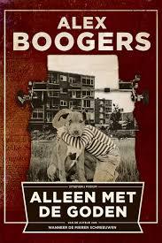 Alleen met de goden - Alex Boogers