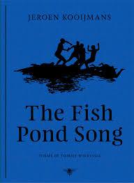 The Fish Pond Song - Jeroen Kooijmans