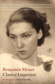 Clarice Lispector, de biografie - Benjamin Moser