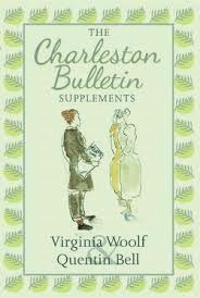 The Charleston Bulletin Supplements - Virginia Woolf en Quentin Bell